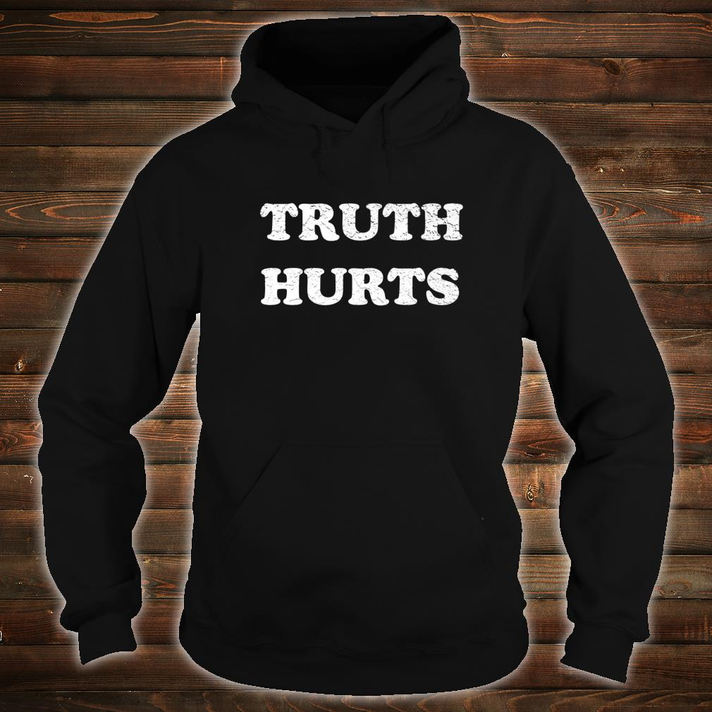 Truth Song Shirt hoodie