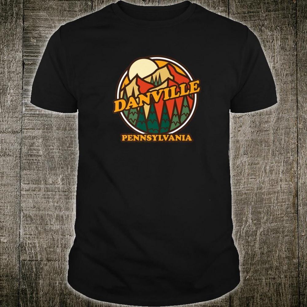 Vintage Danville Pennsylvania Mountain Hiking Souvenir Print Shirt