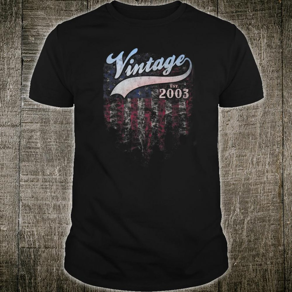 Vintage Made In 2003 American Flag 17th Birthday e9 Shirt