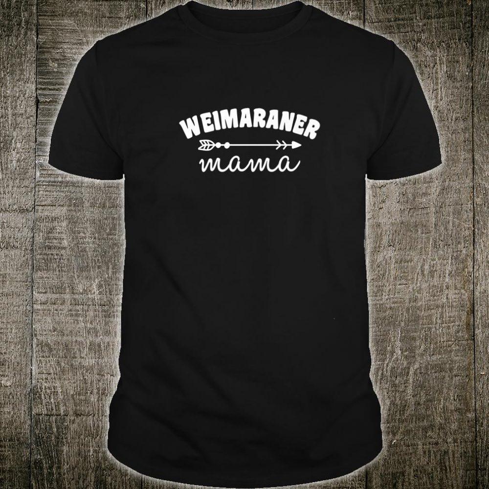 Weimaraner Dog Mama Shirt