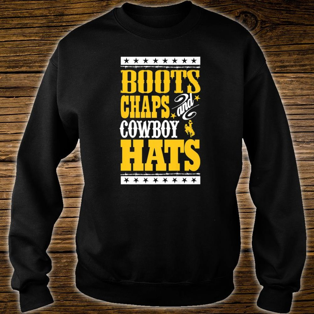 Wyoming Cowboys Boots Chaps And Cowboy Hats Student Alumni Shirt sweater
