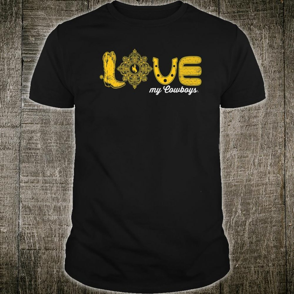 Wyoming Cowboys Love My Team Game day Fan Gameday Shirt