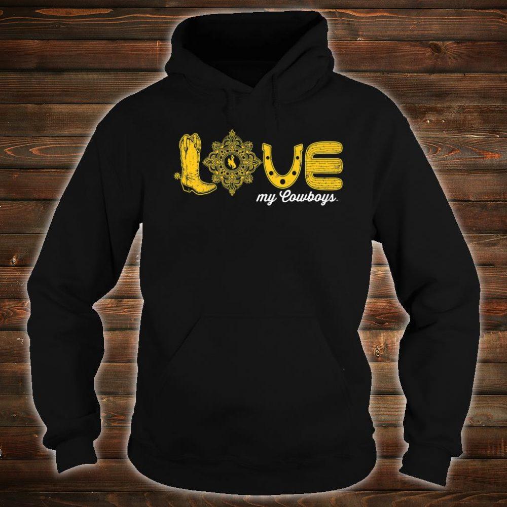Wyoming Cowboys Love My Team Game day Fan Gameday Shirt hoodie